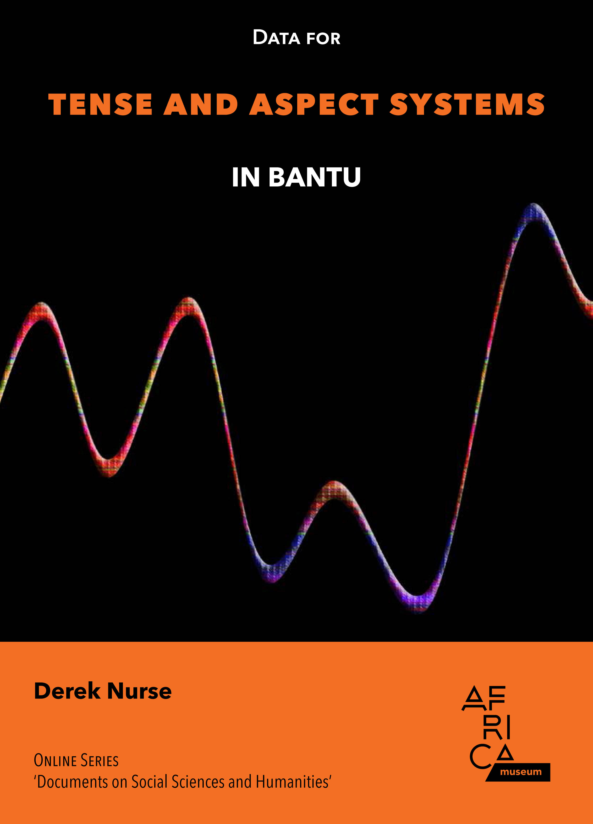 Data for Tense and Aspect in Bantu (pdf, 1.6 MB)